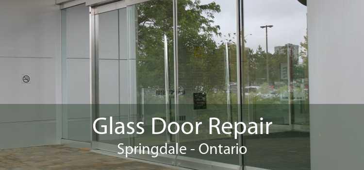 Glass Door Repair Springdale - Ontario