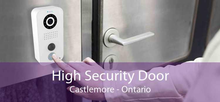 High Security Door Castlemore - Ontario