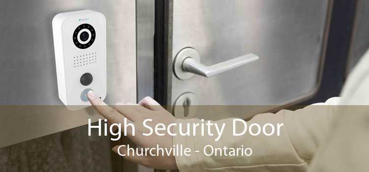 High Security Door Churchville - Ontario