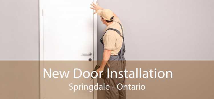New Door Installation Springdale - Ontario