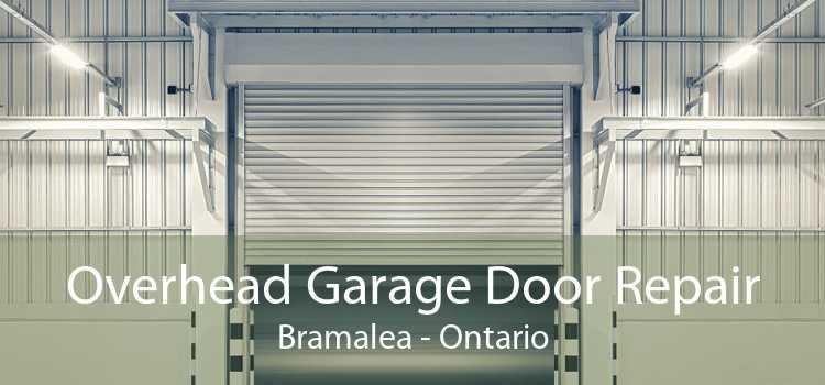 Overhead Garage Door Repair Bramalea - Ontario