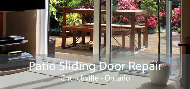 Patio Sliding Door Repair Churchville - Ontario