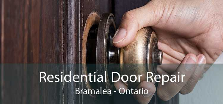 Residential Door Repair Bramalea - Ontario