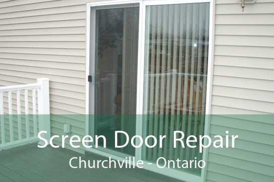 Screen Door Repair Churchville - Ontario