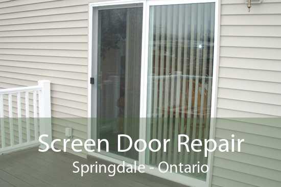 Screen Door Repair Springdale - Ontario