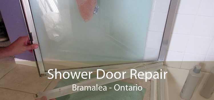 Shower Door Repair Bramalea - Ontario