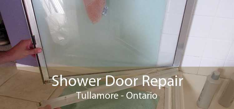 Shower Door Repair Tullamore - Ontario