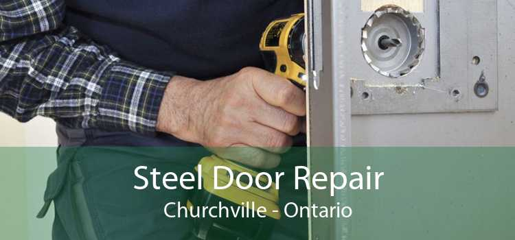 Steel Door Repair Churchville - Ontario