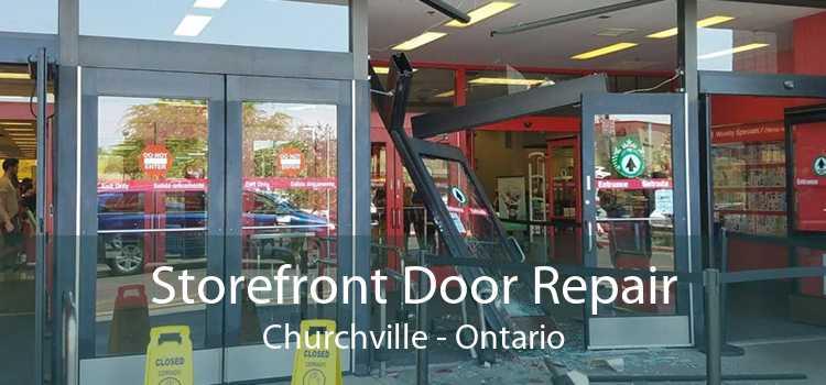Storefront Door Repair Churchville - Ontario